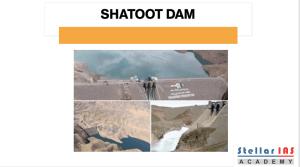 SHATOOT DAM